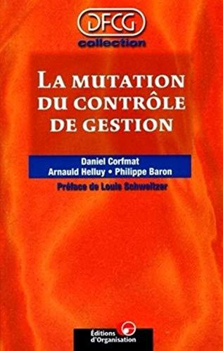 9782708123892: La mutation du contr�le de gestion