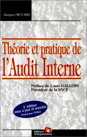 Théorie et pratique de l'audit interne: Renard