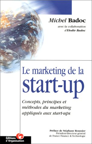 9782708124554: Le Marketing de la start-up
