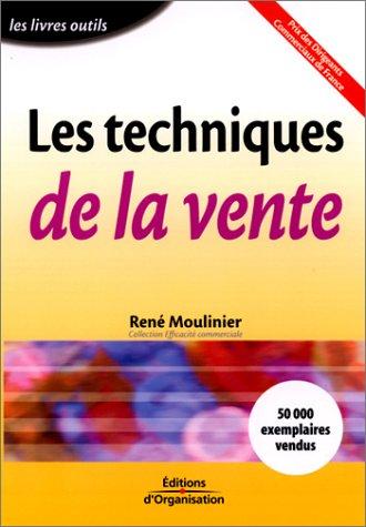 Les Techniques de la vente: Moulinier, René