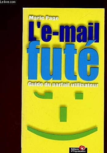 9782708124912: L'e-mail futé