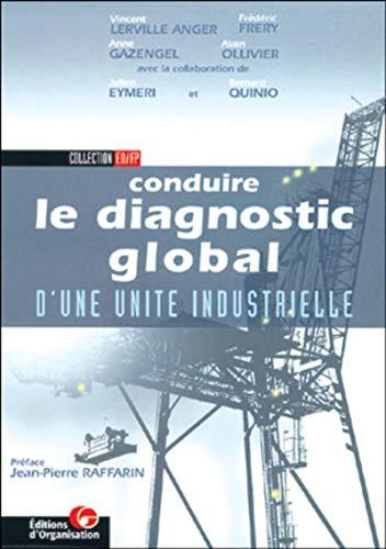 9782708125179: Conduire le diagnostic global d'une unit� industrielle