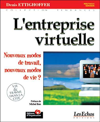 L'Entreprise virtuelle: Ettighoffer, Denis