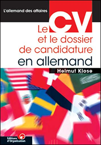9782708125476: Le CV et le dossier de candidature en allemand (L'allemand des affaires)