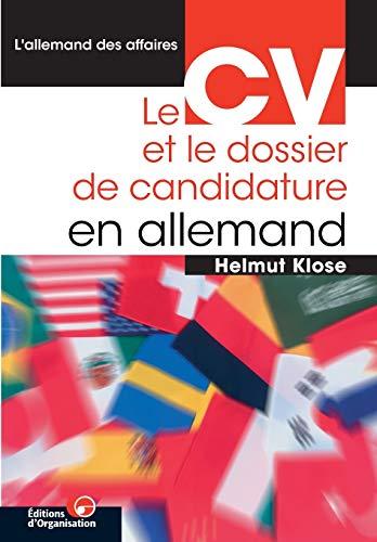 9782708125476: L'allemand des affaires: Le CV et le dossier de candidature en allemand