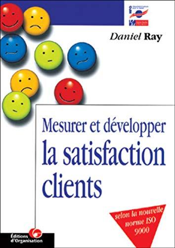9782708125537: Mesurer et développer la satisfaction des clients