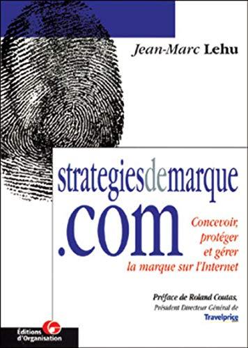 Stratégiedemarque.com : Concevoir, protéger et gérer la marque sur l'...