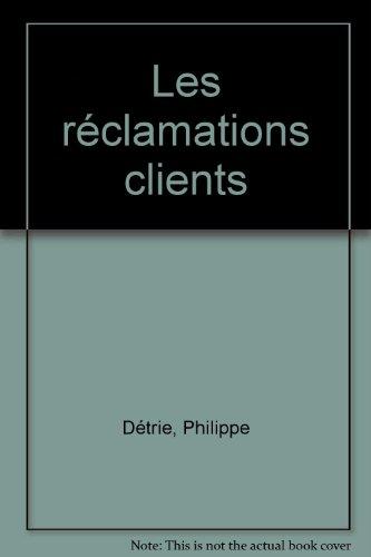 9782708125650: Les réclamations clients