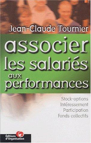 Associer les salari?s aux performances: Tournier, Jean-Claude