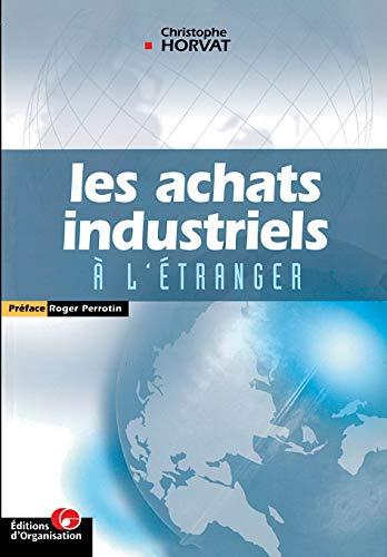9782708126008: Les achats industriels à l'étranger