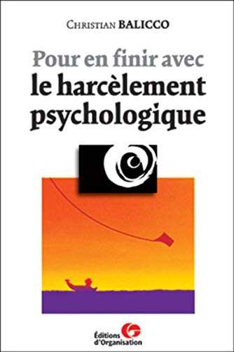 9782708126152: Pour en finir avec le harcèlement psychologique