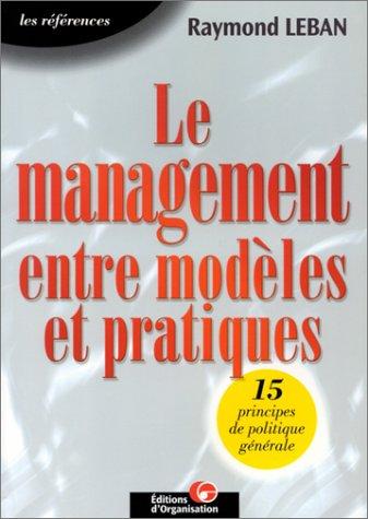 9782708126510: Le management entre modèles et pratiques