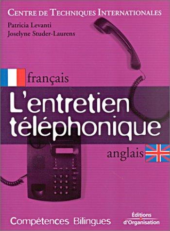 9782708126947: L'entretien t�l�phonique (bilingues fran�ais - anglais)