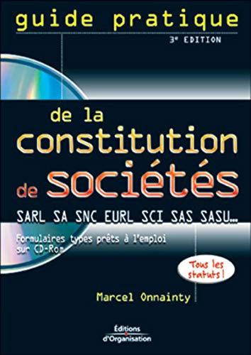 9782708126985: Guide pratique de la constitution de sociétés (1 livre + 1 CD-Rom)