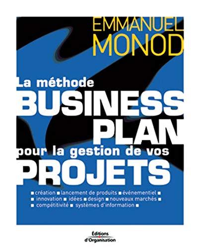 9782708127067: La Méthode business plan pour la gestion de vos projets