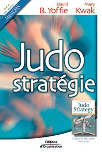 Judo stratégie: Yoffie, David B.; Kwak, Mary
