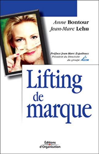 Lifting de marque: Bontour, Anne; Lehu, Jean-Marc; Espalioux, Jean-Marc