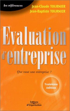 Evaluation d'entreprise: Jean-Claude Tournier, Jean-Baptiste