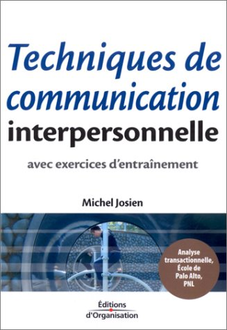 9782708127647: Techniques de communication interpersonnelle