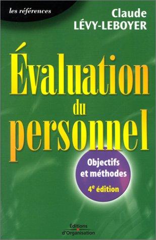 9782708127821: Evaluation du personnel. Quels objectifs ? Quelles méthodes ? 4ème édition