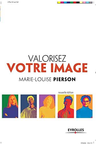 Valorisez votre image: MARIE-LOUISE PIERSON
