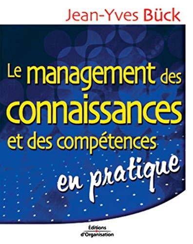 9782708128705: Le Management des connaissances et des compétences en pratique