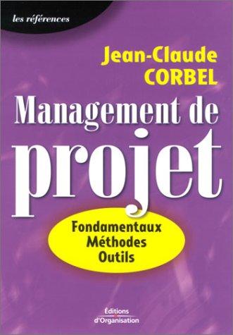 9782708128729: Management de projet : Fondamentaux - Méthodes - Outils