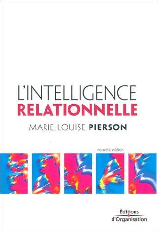 9782708129597: L'Intelligence relationnelle