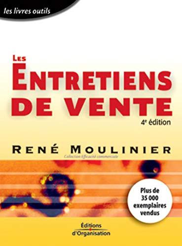 Les Entretiens de vente: Moulinier, René