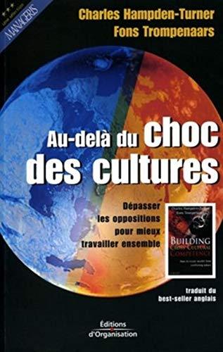 9782708130159: Au-delà du choc des cultures : Dépasser les oppositions pour mieux travailler ensemble