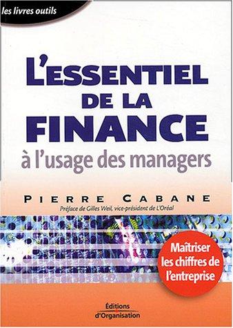 9782708130197: L'essentiel de la finance à l'usage des managers
