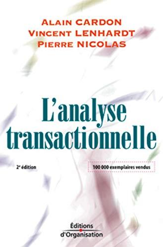9782708130265: L'analyse transactionnelle : Outil de communication et d'évolution