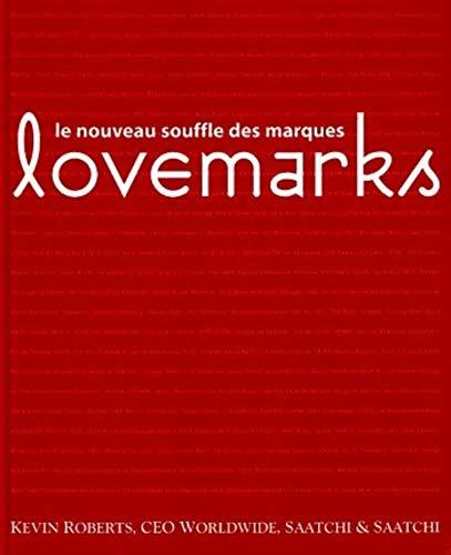 Lovemarks: Le nouveau souffle des marques (2708130943) by Kevin Roberts