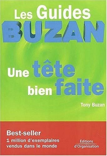 9782708131101: Les Guides Buzan Une Tete Bien Faite
