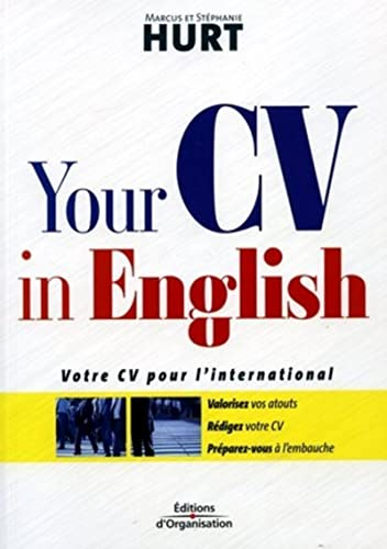 YOUR CV IN ENGLISH : VOTRE CV POUR L'INTERNATIONAL: HURT MARCUS