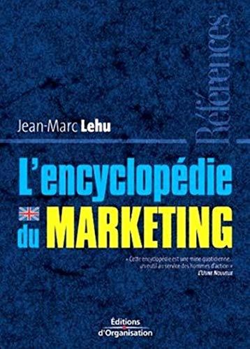 L'encyclopédie du marketing (French Edition): Lehu, Jean-Marc