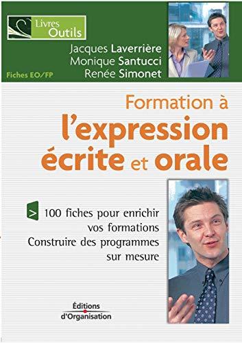 9782708132139: Formation � l'expression �crite et orale : 100 fiches