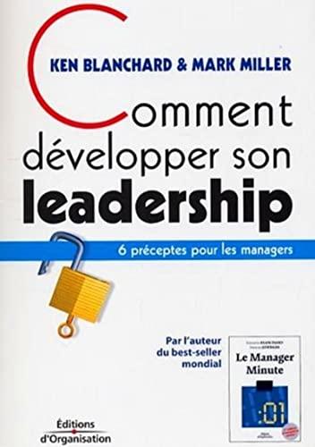 9782708132221: Comment développer son leadership : 6 préceptes pour les managers