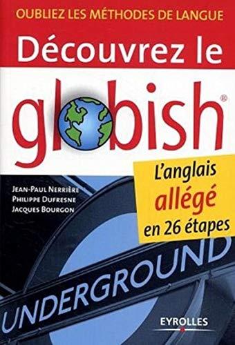 9782708132672: Découvrez le Globish : L'anglais allégé en 26 étapes