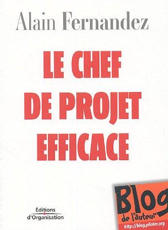 9782708132894: Le chef de projet efficace