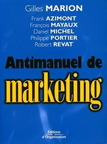 9782708133327: Antimanuel de marketing