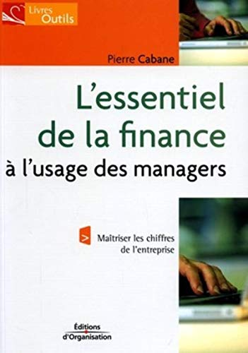 9782708133358: L'essentiel de la finance à l'usage des managers
