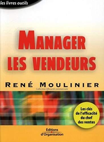 Manager les vendeurs: Moulinier, René