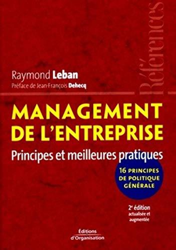 Management de l'entreprise : Principes et meilleures pratiques. 16 principes de politiques g&...