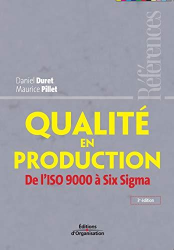 9782708133884: Qualité en production: De l'ISO 9000 à Six Sigma