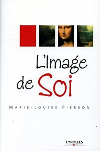 9782708133921: L'Image de Soi