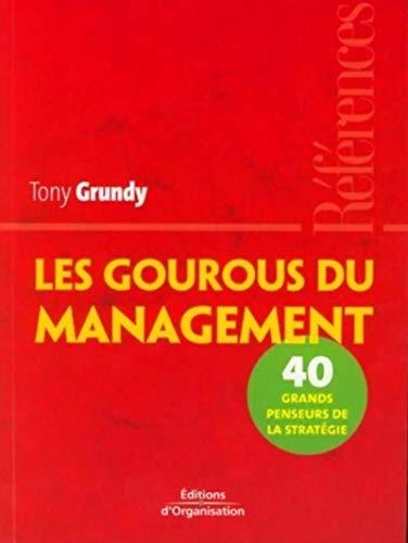 9782708134256: Les gourous du management