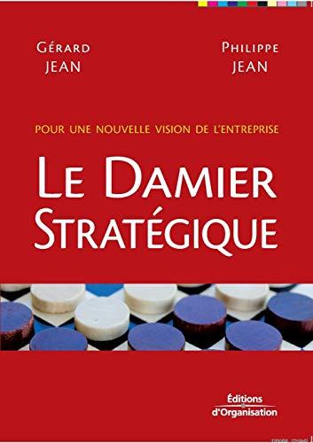 Le Damier Stratégique : Pour une nouvelle: Philippe Jean