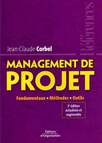 9782708134485: Management de projet : Fondamentaux-Méthodes-Outils