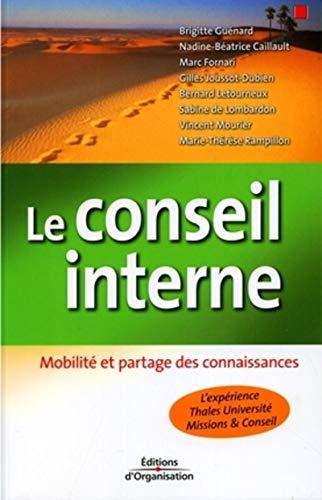 9782708134768: Le conseil interne : Mobilité et partage des connaissances